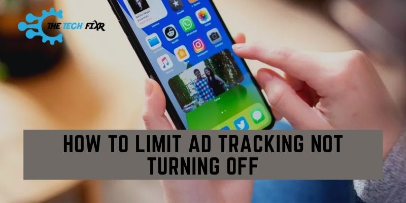 how to limit ad tracking not turning off
