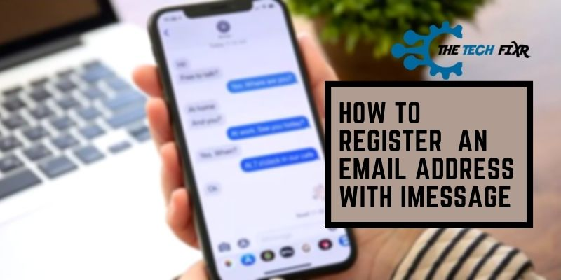 how to register an email address with imessage