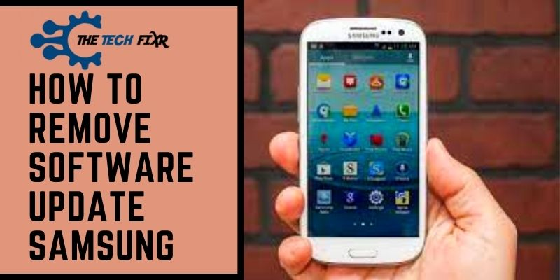 how to remove software update samsung
