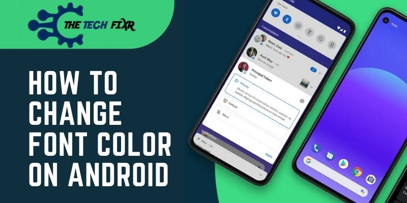 how to change font color on android