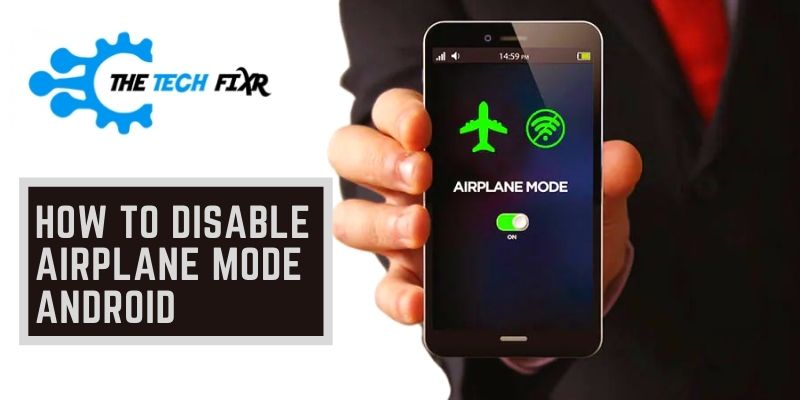 how to disable airplane mode android
