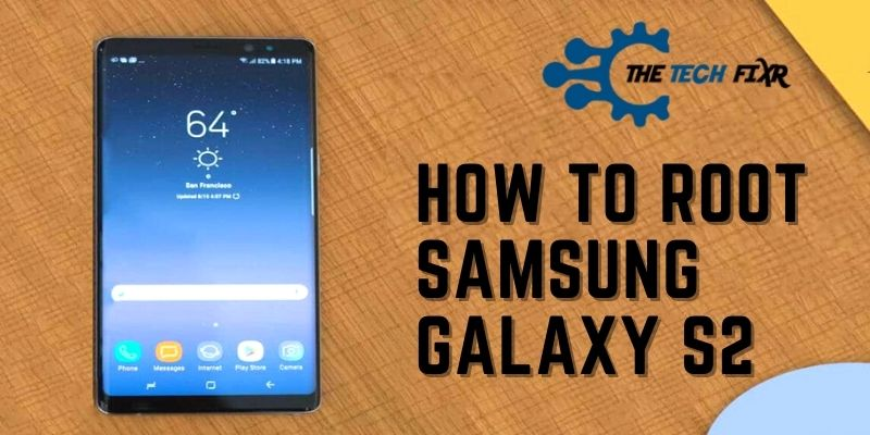 how to root samsung galaxy s2