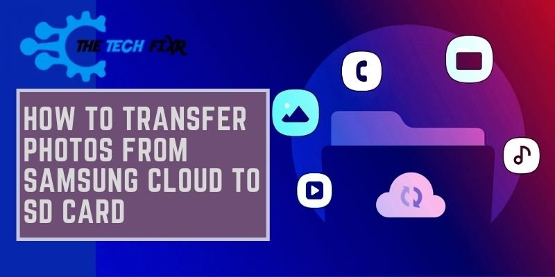 how to transfer photos from samsung cloud to sd card