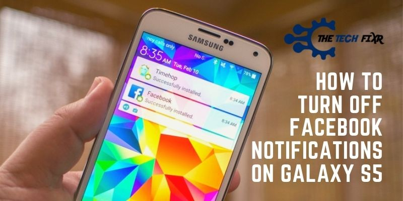 how to turn off facebook notifications on galaxy s5