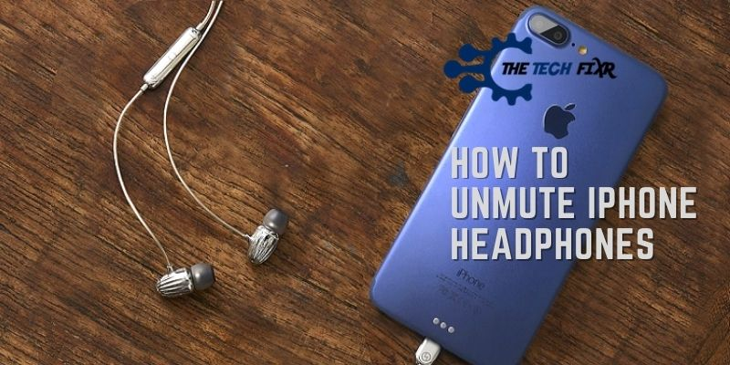 how to unmute iphone headphones