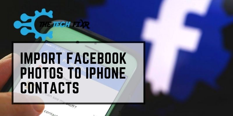 import facebook photos to iphone contacts