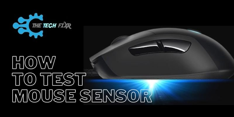 how to test mouse sensor