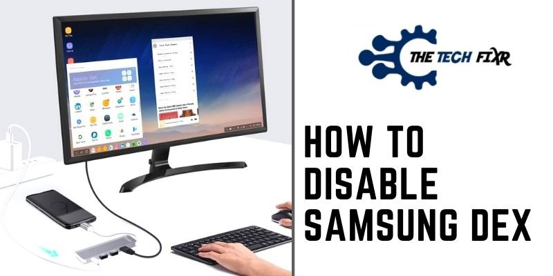 How to Disable Samsung Dex