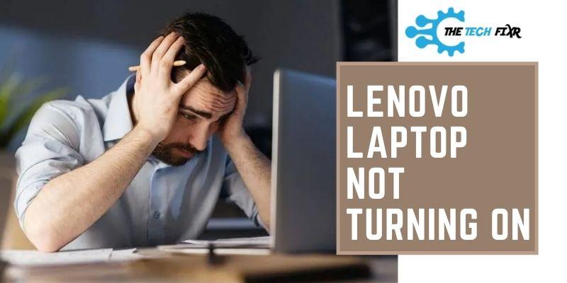 lenovo laptop not turning on