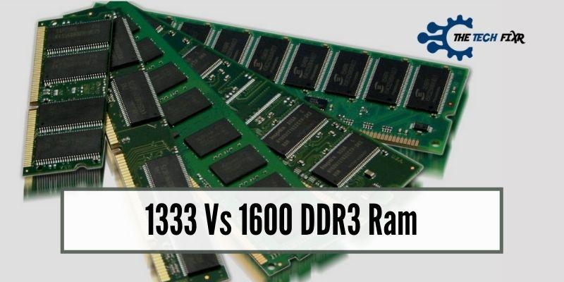 1333 Vs 1600 DDR3