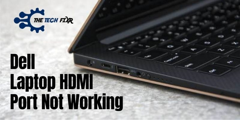 Dell Laptop HDMI Port Not Working