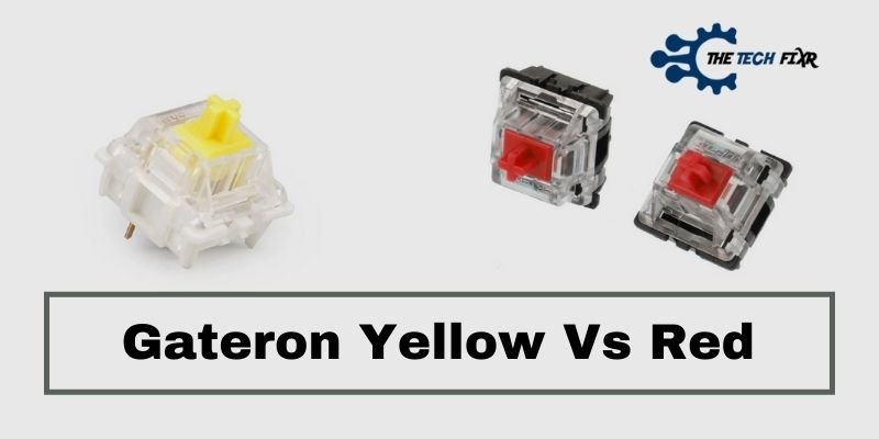 Gateron Yellow Vs Red