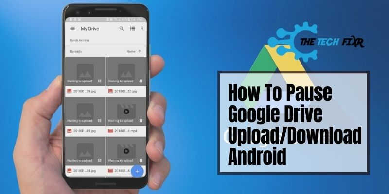 How To Pause Google Drive Upload/Download Android