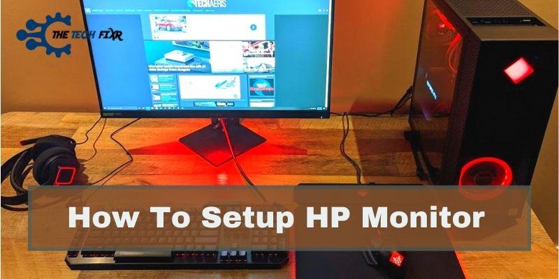 How To Setup HP Monitor