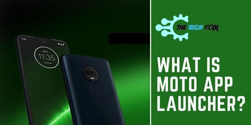 What Is Moto App Launcher