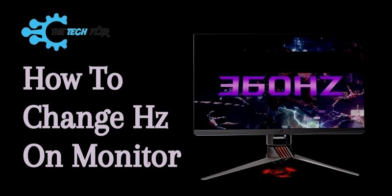How to Change Hz on Monitor