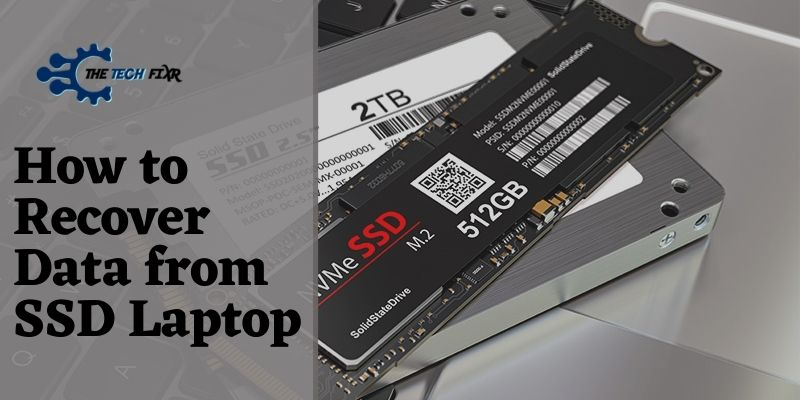 How to Recover Data from SSD Laptop