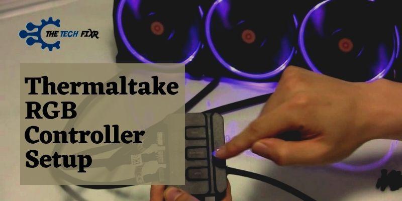 Thermaltake RGB Controller Setup